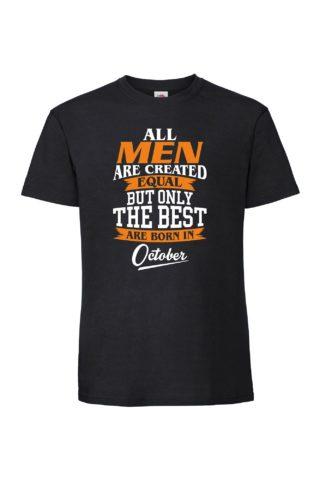 BEST MEN ARE BORN IN Miesten Superpremium T-Paita
