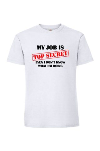 TOP SECRET JOB Miesten Superpremium T-Paita