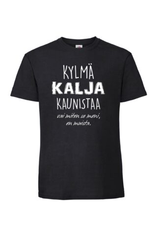 KYLMÄ KALJA KAUNISTAA Valueweight T-paita
