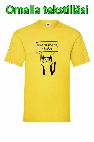 Kissan Kyltti – Omalla Tekstillä – Valueweigth T-paita