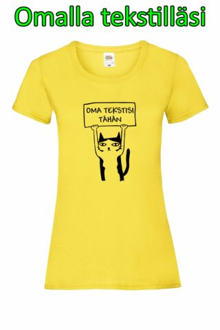 Kissan Kyltti – Omalla Tekstillä – Naisten Valueweight T-paita